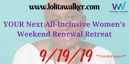 4-Day Women's Empowerment Weekend Renewal Retreat
