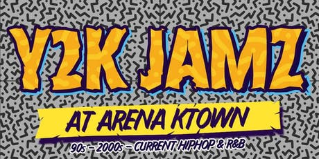 Y2K Jamz Fridays 21+ | Arena Ktown Free Guest List tickets