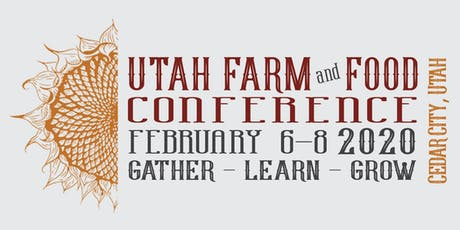 Utah Farm & Food Conference 2020 tickets