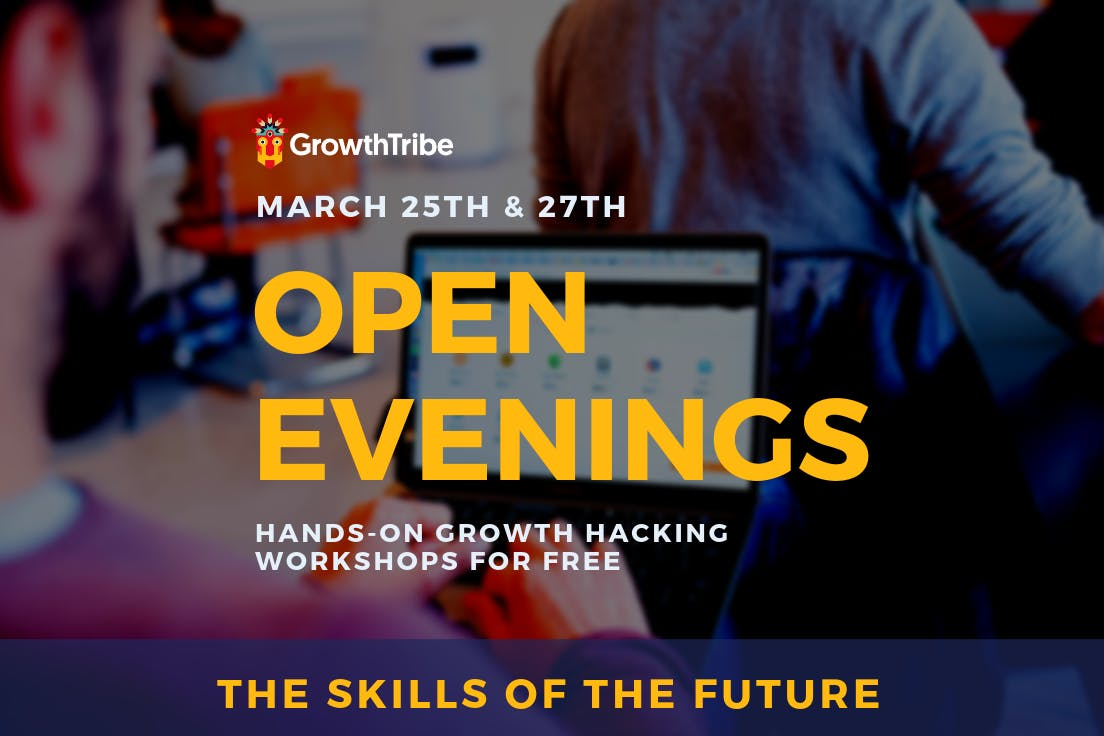 Open Evening Wednesday (Growth Hacking)