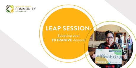 LEAP Session: Boosting ExtraGive Donors tickets