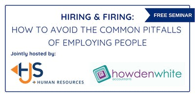 FREE SEMINAR! Hiring & Firing, Avoid Common Pitfalls of Employing People