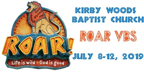 Kirby Woods Baptist ROAR VBS 2019 tickets