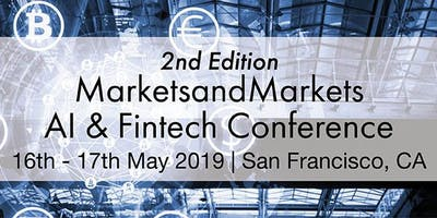 2nd Edition MarketsandMarkets AI & Fintech Conference