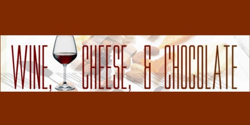 Wine Cheese and Chocolate