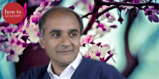 how to: Academy presents...Pico Iyer on Life, Love, and Mortality.
