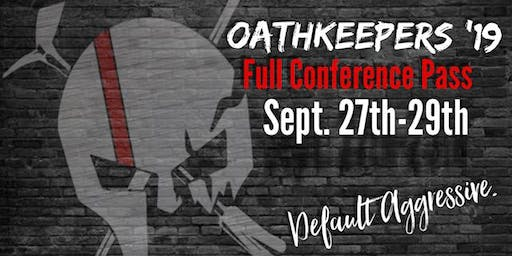 Oathkeepers Fire Conference 2019