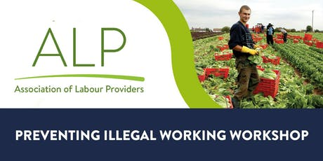 Preventing Illegal Working Workshop - Spalding, Lincolnshire 19/09/19 tickets