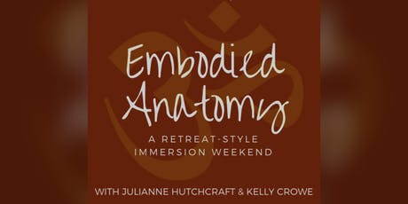Embodied Anatomy: A Retreat-Style Immersion Weekend  tickets