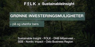 Grønne Investeringsmuligheter - både på og utenfor børsen