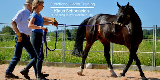 Klaus Schoneich - Functional Horse Training UK Clinic  - June 2019