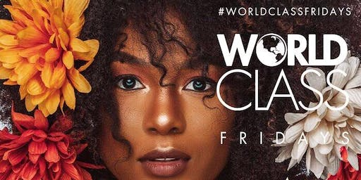 JOSEPHINE LOUNGE | WORLD CLASS FRIDAYS (#1 Friday Club/Party)