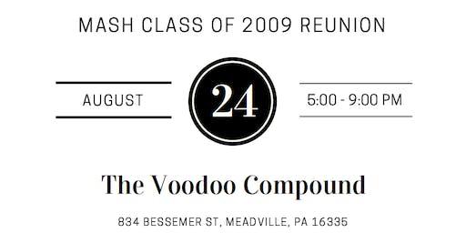 MASH CLASS OF 2009 REUNION