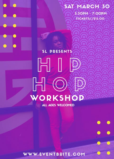SL Presents: Hip Hop Dance Class - All Ages W