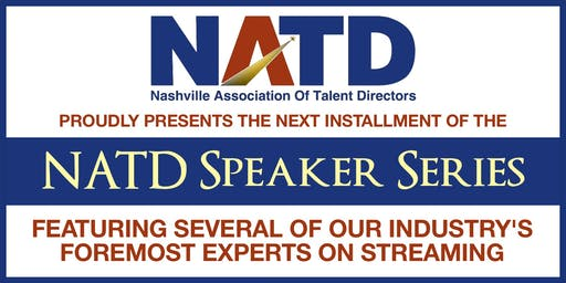 NEW DATE:  NATD Speaker Series Presents: STREAMING For Breaking Artists (Part 2)