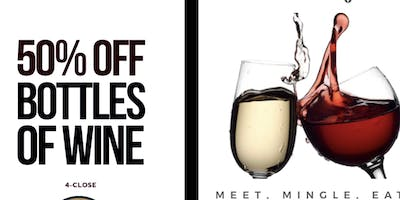 : WEDNESDAY : WINE DOWN WEDNESDAY/ HAPPY HOUR ( FOOD . 50% OFF WINE BTLS .  MINGLE. MUSIC .   NETWORK )  : THE HIVE BUCKHEAD