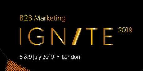 B2B Marketing Ignite 2019  tickets