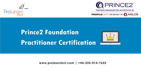 PRINCE2 Training Class | PRINCE2  F & P Class | PRINCE2 Boot Camp |  PRINCE2 Foundation & Practitioner Certification Training in Batley, England | ProlearnHUT tickets
