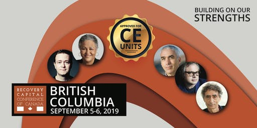 Recovery Capital Conference of Canada - New Westminster British Columbia