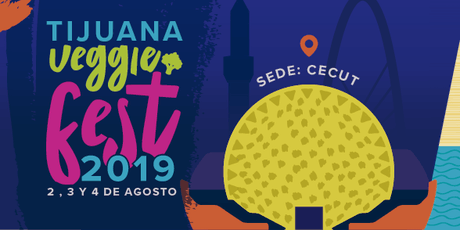 Tijuana Veggie Fest 2019 entradas