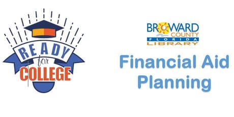 Financial Aid Planning @ Tamarac Branch Library (BPLF) tickets