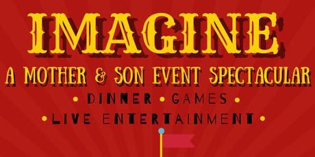 Imagine at the Circus - A Mother/Son Ball tickets
