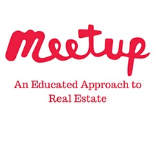An Educated Approach to Real Estate Meetup logo