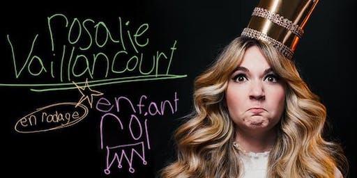 Rosalie Vaillancourt - Enfant roi - spectacle en rodage