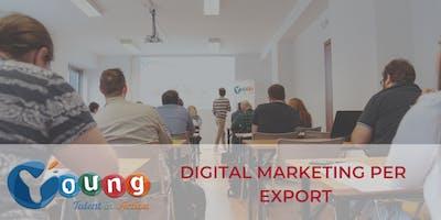 Corso gratuito di Digital Marketing per l'Export | Young Talent in Action 2019 | MESSINA