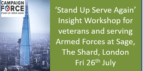 'Stand Up and Serve Again'- CampaignForce Insight Workshop for veterans and serving Armed Forces- at The Shard, London tickets