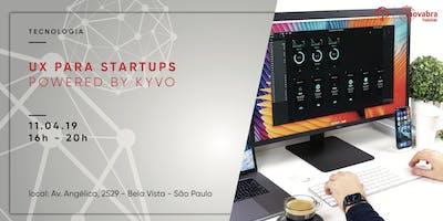 +Ux+para+Startups+Powered+by+Kyvo