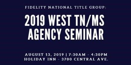 2019 West TN/MS Agency Seminar