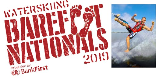 2019 USA Barefoot Waterski Championships &  US Team Trials - FREE EVENT