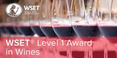 WSET Level 1in Wines presented by Florida Wine Academy tickets