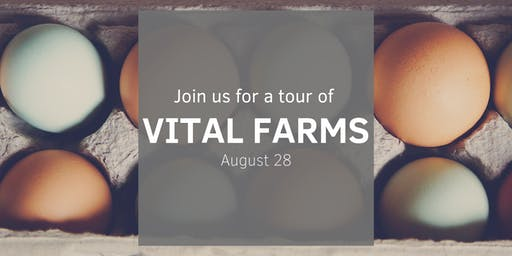 Tour of Vital Farms