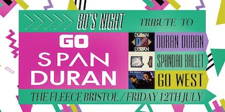 Go Span Duran tickets