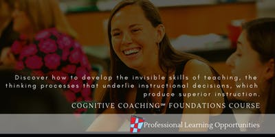 Cognitive Coaching 8-Day Foundations Course 2019-2020 - SPARTANBURG, SC