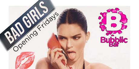 BAD LADIES (CONSUMICION GRATUITA) @ BUBBLIC BAR  entradas