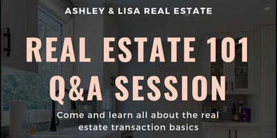 Real Estate 101 Q&A Session