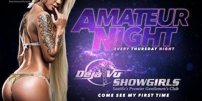 Amateur Night Thursdays at Deja Vu Showgirls Seattle!