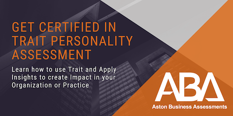 Certification in Trait Personality Assessment - ABA Assessor Week tickets