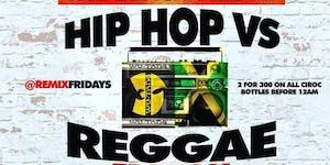 HipHop Vs Reggae #RemixFriday Party (CLUBFIX.NET...