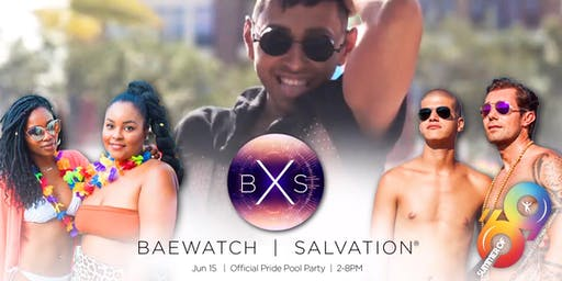 Baewatch x Salvation 2019 | Official Pride Pool Party