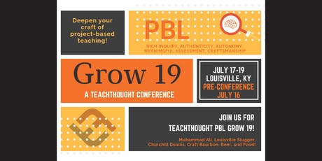 TeachThought PBL Grow 19 tickets