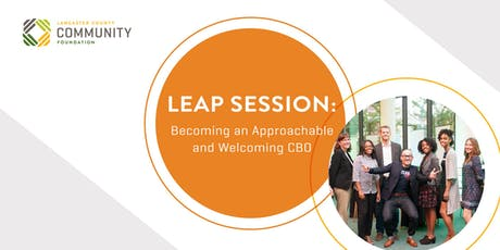 LEAP Session: Becoming an Approachable and Welcoming CBO tickets