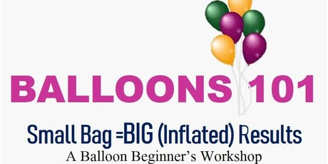 BALLOONS 101   Small Bag= BIG (Inflated) Results tickets