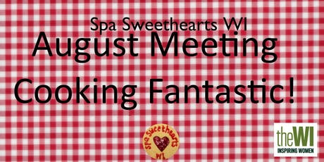 August Meeting - Cooking Fantastic tickets