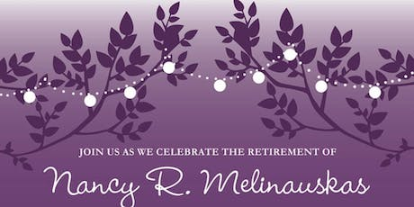 Join Us As We Celebrate The Retirement of Nancy R. Melinauskas tickets