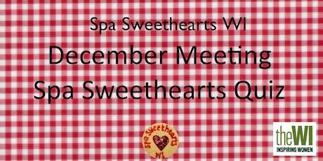 December Meeting - Spa Sweethearts Quiz night tickets