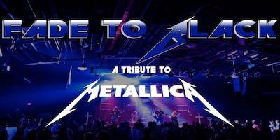 Fade To Black (Metallica Tribute) w/The NorthmeN & Brotality